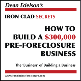 How to Build a $300,000 Pre-Foreclosure Business